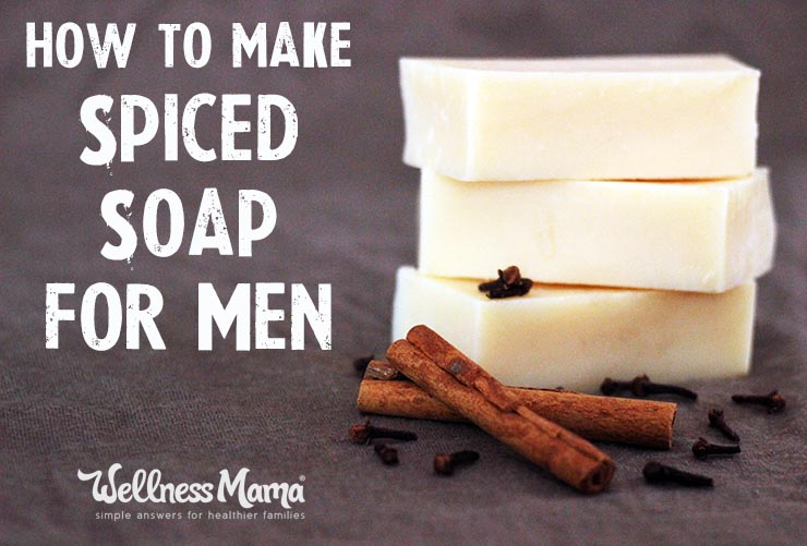 How to make spiced soap for men
