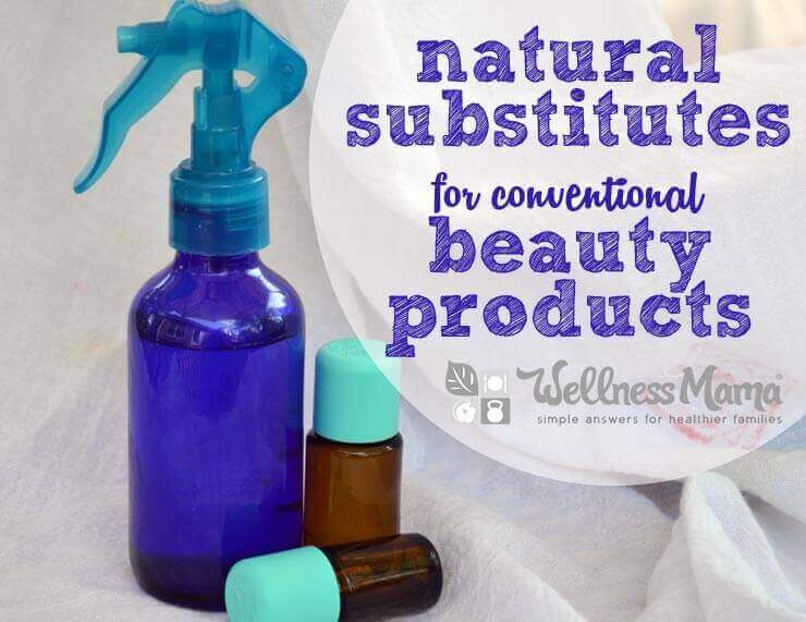 Natural Substitutes for Convetional Beauty Products